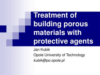 Treatment of building porous materials with protective agents