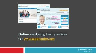 Online marketing best practices for  supercoder