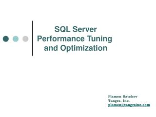 SQL Server Performance Tuning  and Optimization