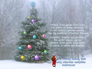 Linksmų  Šventų Kalėdų linki Matuizų vidurinės mokyklos kolektyvas