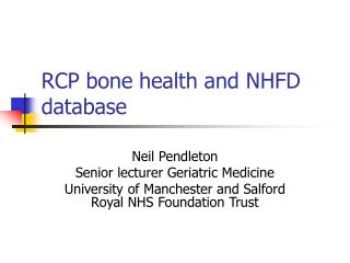 RCP bone health and NHFD database