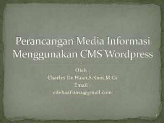 Perancangan  Media  Informasi Menggunakan  CMS  Wordpress
