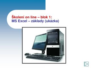 �kolen� on line � blok 1: MS Excel � z�klady (uk�zka)
