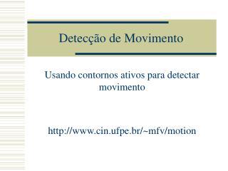 Detecção de Movimento