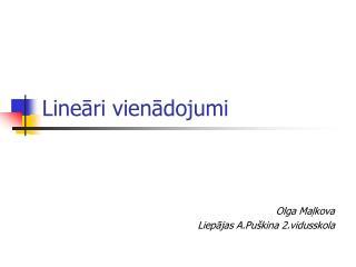 Lineāri  vienādojumi