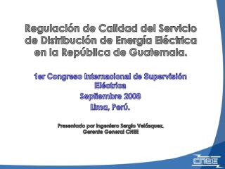 1er Congreso Internacional de Supervisión Eléctrica  Septiembre 2008 Lima, Perú.