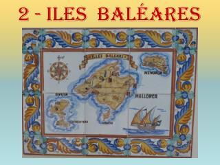 2 - Iles  baléares