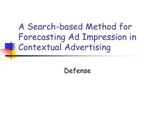 A Search-based Method for Forecasting Ad Impression in Contextual Advertising