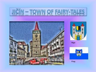 JIČÍN –  town of fairy - tales