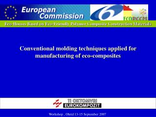 Eco-Houses Based on Eco-Friendly Polymer Composite Construction Materials