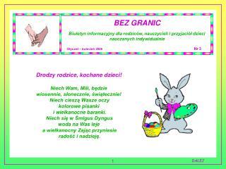 BEZ GRANIC