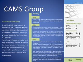 Contents Special Interest about CAMS History 	      1 Group Structure      2 Directors 	      2