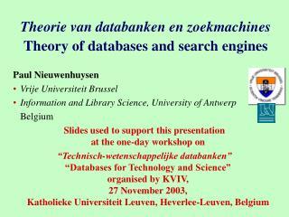 Theorie van databanken en zoekmachines Theory of databases and search engines