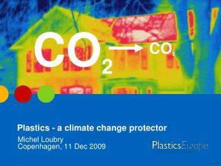 Plastics - a climate change protector