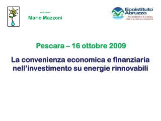 La convenienza economica e finanziaria nell'investimento su energie rinnovabili