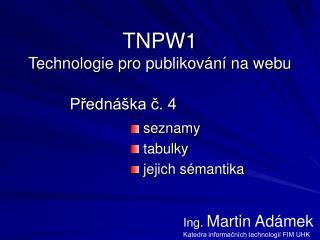 TNPW1 Technologie pro publikování na webu