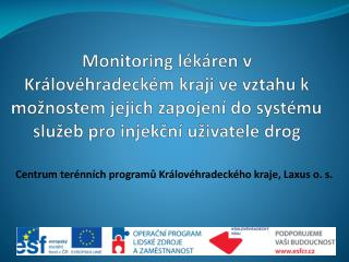 Centrum terénních programů Královéhradeckého kraje , Laxus  o. s.
