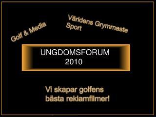 UNGDOMSFORUM 2010