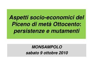 Aspetti socio-economici del Piceno di metà Ottocento : persistenze e mutamenti