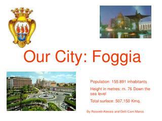 Our City: Foggia