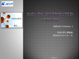 IUCLID5 Distributed Version