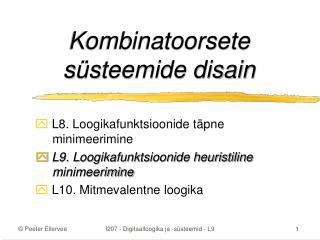 Kombinatoorsete süsteemide disain