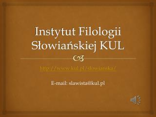 Instytut Filologii Słowiańskiej KUL