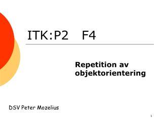 ITK:P2   F4