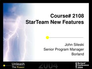Course 2108 StarTeam New Features