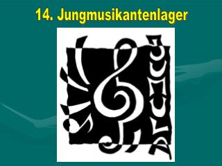 14. Jungmusikantenlager