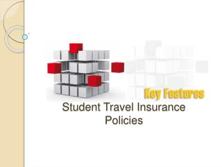 Key Features of Student Travel Insurance