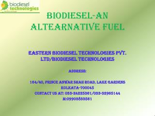BIODIESEL-AN ALTEARNATIVE FUEL