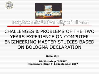 CHALLENGES  PROBLEMS OF THE TWO YEARS EXPERIENCE ON COMPUTER ENGINEERING MASTER STUDIES BASED ON BOLOGNA DECLARATION