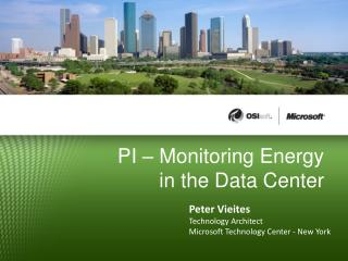 PI � Monitoring Energy in the Data Center