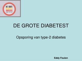DE GROTE DIABETEST