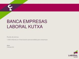 Banca Empresas laboral KUTXA