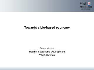 Towards a bio-based economy