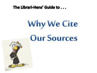 The Librari -Hens' Guide to . . .