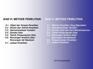 BAB VI. METODE PENELITIAN 6.1.  Objek dan Tempat Penelitian