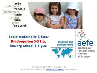 Ecole maternelle 3-5ans Kindergarten 3-5 J.a. Nursery school 3-5 y.o.