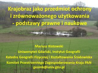 Mariusz  Kistowski Uniwersytet Gdański, Instytut Geografii