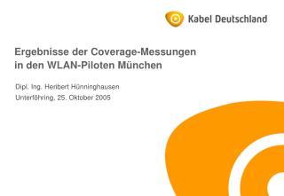 Ergebnisse der Coverage-Messungen in den WLAN-Piloten München