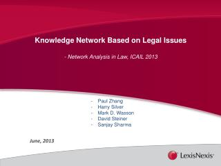 Knowledge Network Based on Legal Issues - Network Analysis in Law, ICAIL 2013  Paul Zhang