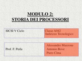 MODULO 2:  STORIA DEI PROCESSORI