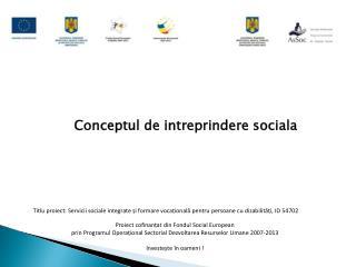 Conceptul de intreprindere sociala