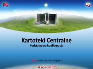 KS-ZSA  -  System Zarządzania Siecią Aptek