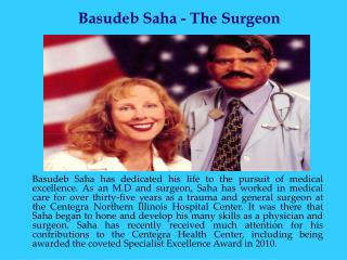 Basudeb Saha - The Surgeon
