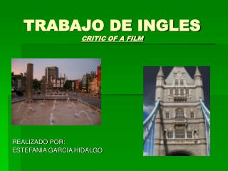 TRABAJO DE INGLES CRITIC OF A FILM