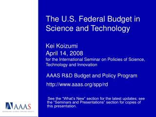 The U.S. Federal Budget in Science and Technology  Kei Koizumi April 14, 2008 for the International Seminar on Policies