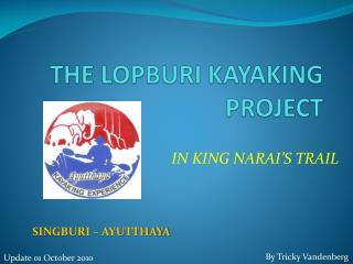 THE LOPBURI KAYAKING PROJECT